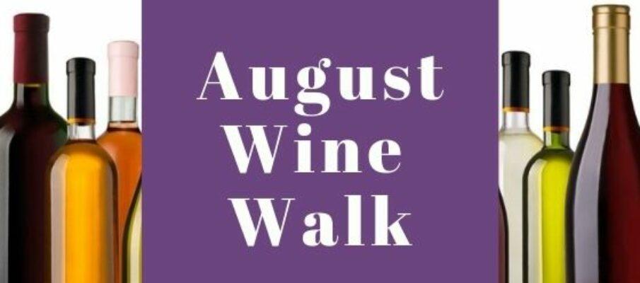 August Wine Walk